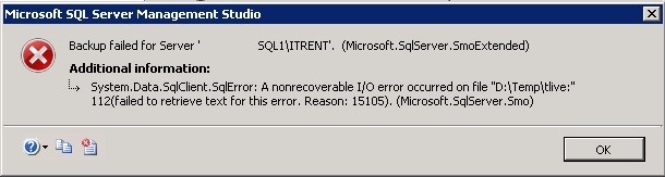 SQL Backup Failed - Error 15105 - A nonrecoverable I/O error